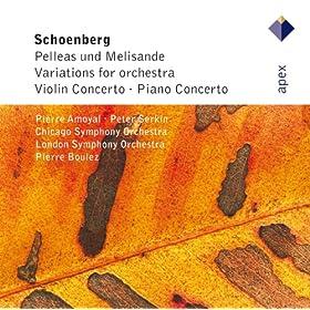 Sch�nberg : Pelleas Und Melisande, Variations, Violin Concerto & Piano Concerto - Apex