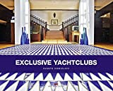Exclusive Yachtclubs - Svante Domizlaff