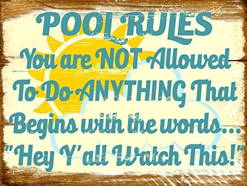 mdrqzdfh Metallschild Sun Protected Pool Rules Not Allowed to Do Anything That Begins with Hey Ya Ll