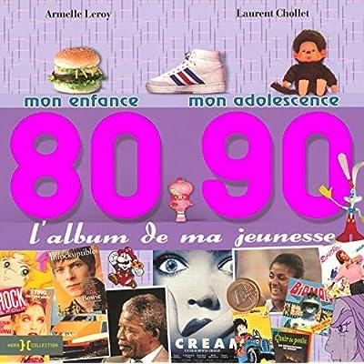 L'album de ma jeunesse 80-90