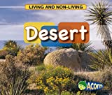 Desert (Living and Non-living) (Acorn: Living and Non-living) by Cassie Mayer (2008-07-15)