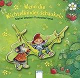 Wenn die Wichtelkinder schaukeln: Meine liebsten Kniereiterverse - Sandra Grimm