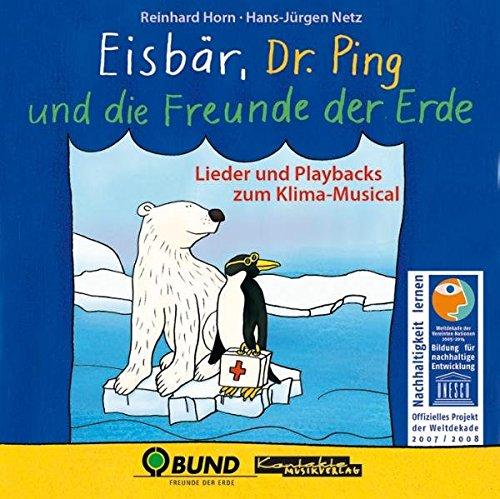 eisbar-dr-ping-und-die-freunde-der-erde-lieder-und-playbacks-zum-klima-musical-lieder-und-playback-c
