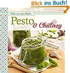 Pesto & Chutney: Leckere Würzsaucen s...