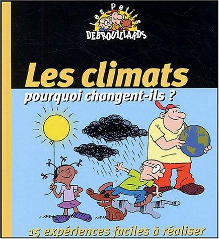 Les climats : pourquoi changent-ils ? par Pascal Desjours