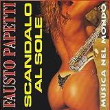 Songtexte von Fausto Papetti - Scandalo al sole