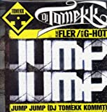 Jump,Jump (DJ Tomekk Kommt) [Vinyl Single] -