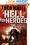 A Hell for Heroes: A SAS hero's journ...