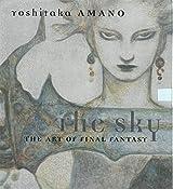 The Sky: The Art of Final Fantasy Slipcased Edition by Yoshitaka Amano (2013-06-28)
