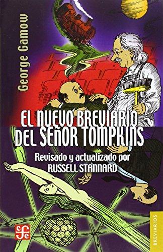 EL BREVIARIO DEL SEñOR TOMPKINS. EL PAíS DE LAS MARAVILLAS Y LA INVESTIGACIóN DEL áTOMO (Colec. Breviarios)