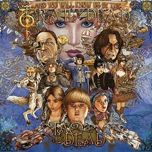 ...and You Will Know Us By the Trail of Dead: Tao of the Dead (Audio CD)