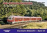 Der deutsche Pendolino: Die Baureihe 610 (Eisenbahn-Bildarchiv) - Matthias Maier