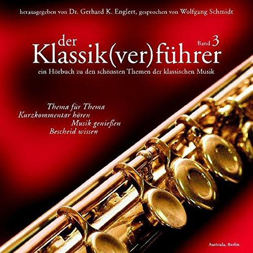Der Klassik(ver)führer, Band 3, 1 CD (Band Nussknacker)
