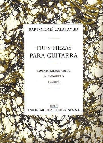 Calatayud Tres Piezas Gtr (lamento Gitan...