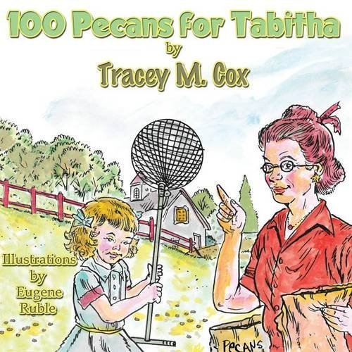 100 Pecans for Tabitha by Tracey M. Cox (2015-10-28)