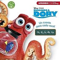 Buscando a Dory. Un cuento para cada vocal: a, e, i, o, u par  Disney