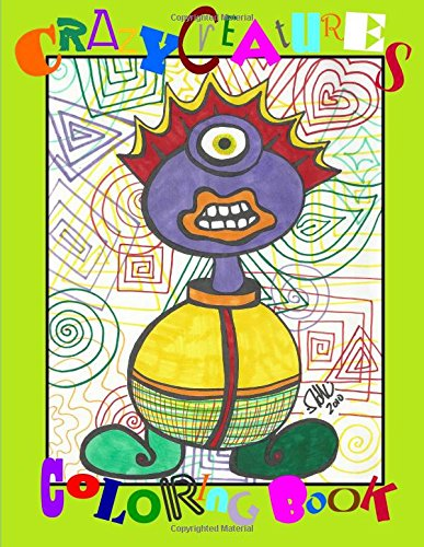 Crazy Creatures Coloring Book