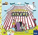Zirkus (Musik–Bilderbuch mit CD)