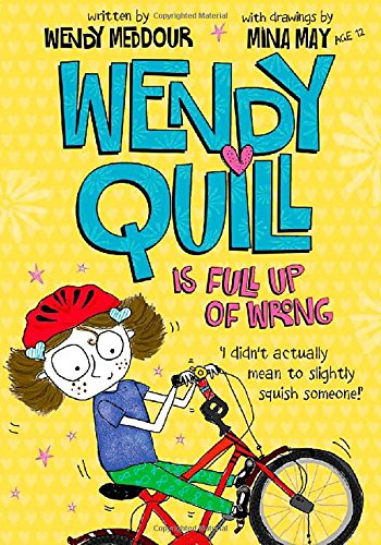 Wendy Quill is Full Up of Wrong por Wendy Meddour