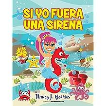 Si Yo Fuera Una Sirena: Versión en Español