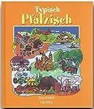 Typisch PFÄLZISCH - Ein humorvolles Buch mit 192 Seiten - FLECHSIG Verlag