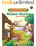 Wisdom Stories (Illustrated): My Favourite Stories
