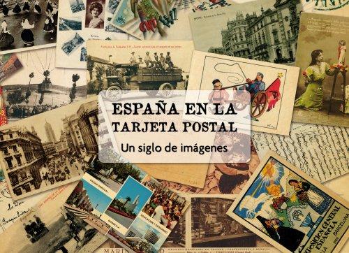 España en la tarjeta postal: Un siglo de imágenes
