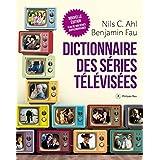 Dictionnaire des séries télévisées (nouvelle édition)