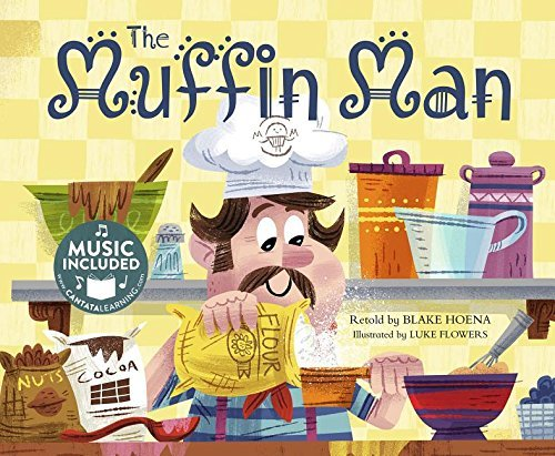 The Muffin Man (Tangled Tunes) by Blake Hoena (2016-01-01)