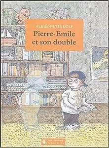 """Afficher """"Pierre Emile et son double n° 1"""""""