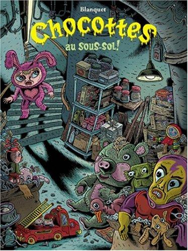 Chocottes au sous-sol !