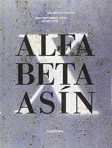 Alfa, Beta, Asín