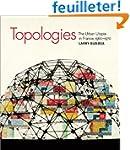 Topologies - The Urban Utopia in Fran...