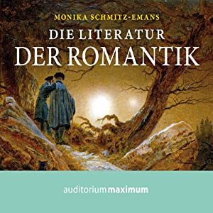 die literatur der romantik audio download monika schmitz emans axel thielmann. Black Bedroom Furniture Sets. Home Design Ideas