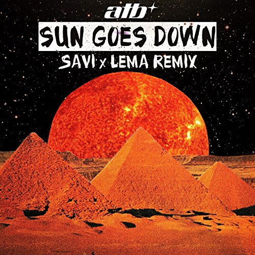 Sun Goes Down (Savi X Lema Remix)