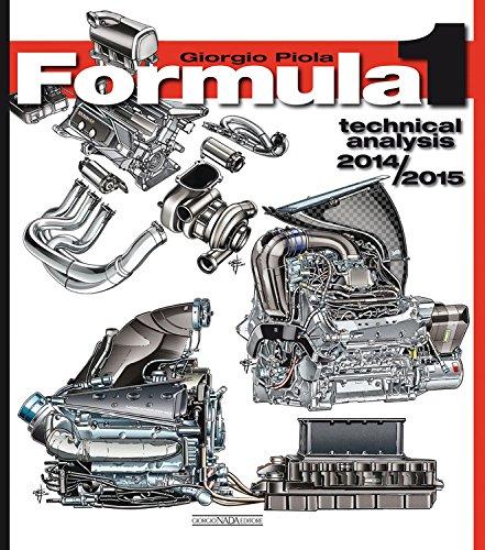 Formula 1 2014-2015. Technical analysis (Tecnica auto e moto) por Giorgio Piola
