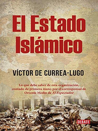 El estado islámico por Víctor De Currea Lugo
