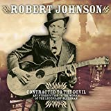 Songtexte von Robert Johnson - Contracted to the Devil