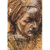 La passione per il disegno. Pier Luigi Berto