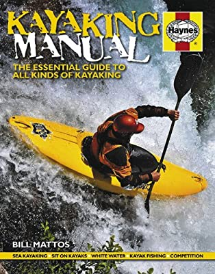 Kayaking Manual: The essential guide to all kinds of Kayaking from J H Haynes & Co Ltd