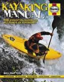 Kayaking Manual: The essential guide to all kinds of Kayaking - Haynes - amazon.co.uk