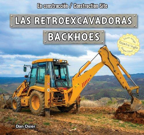 Las retroexcavadoras / Backhoes (En construccion / Construction Site) por Dan Osier
