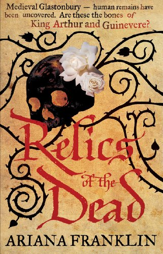 Relics of the Dead: Mistress of the Art of Death, Adelia Aguilar series 3 (12 1 No Ladies Detective Agency)