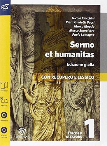 Sermo et humanitas lessico. Percorsi-Repertorio lessicale. Ediz. gialla. Per le Scuole superiori. Con espansione online: 1