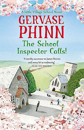 The School Inspector Calls: A Little Village School Novel (Book 3)