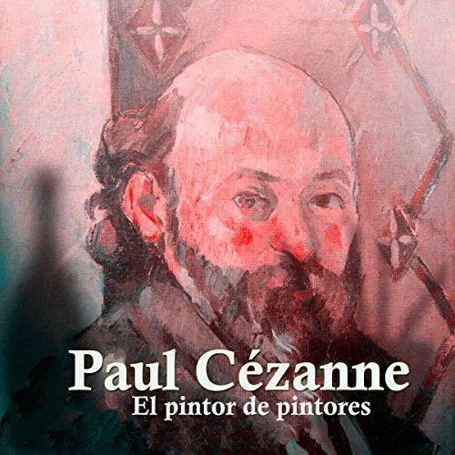 Paul Cezanne [Spanish Edition]  Audiolibri