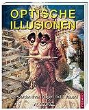 Optische Illusionen: Sie werden Ihren Augen nicht trauen - Al Seckel