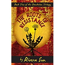 The Roots of Resistance: - Love and Revolution -