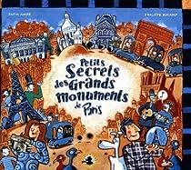 Petits secrets des grands monuments de Paris