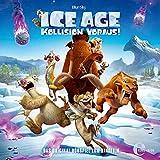 Ice Age 5 - Kollision voraus! (Das Original-Hörspiel zum Kinofilm)